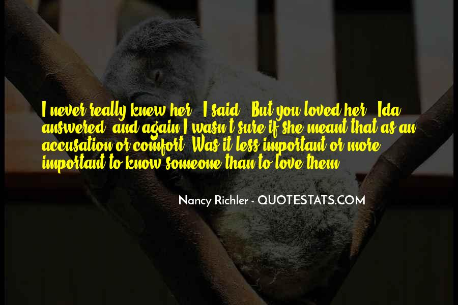 If You Really Love Her Quotes #1144560