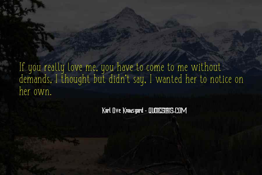 If You Really Love Her Quotes #1405196
