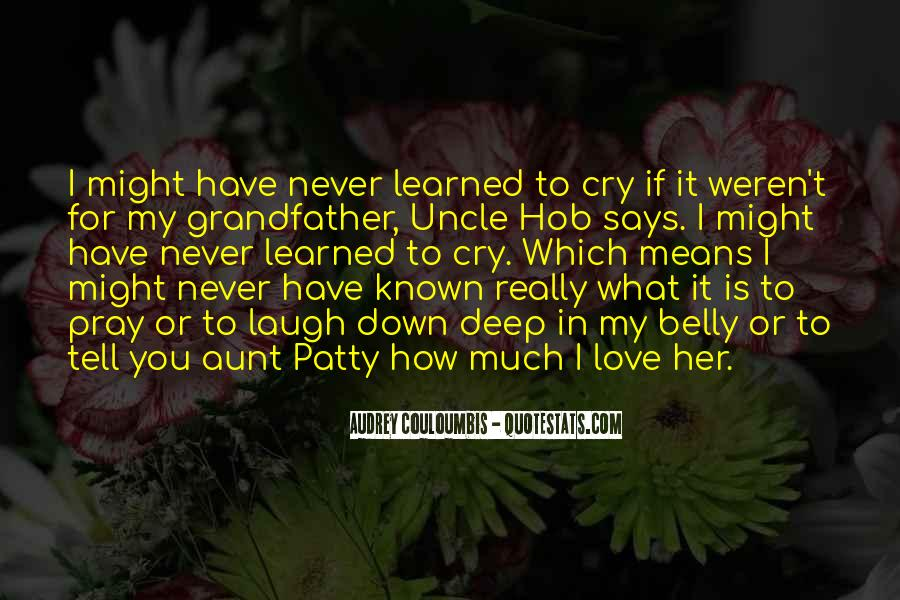 If You Really Love Her Quotes #1694186