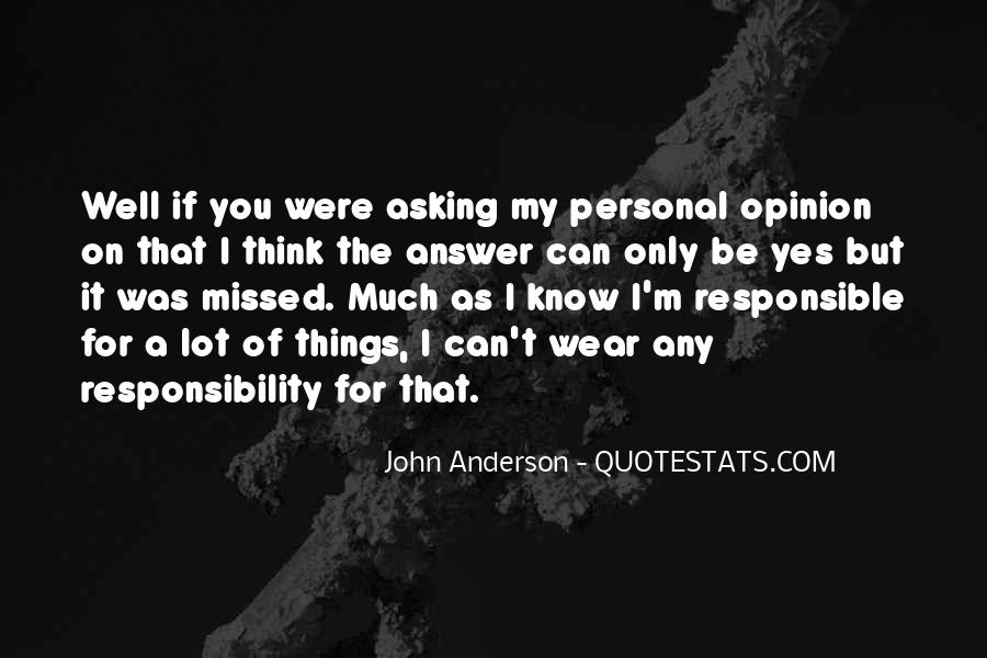 If You Think I'm Quotes #108622