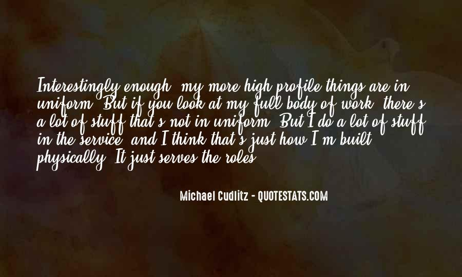 If You Think I'm Quotes #25042