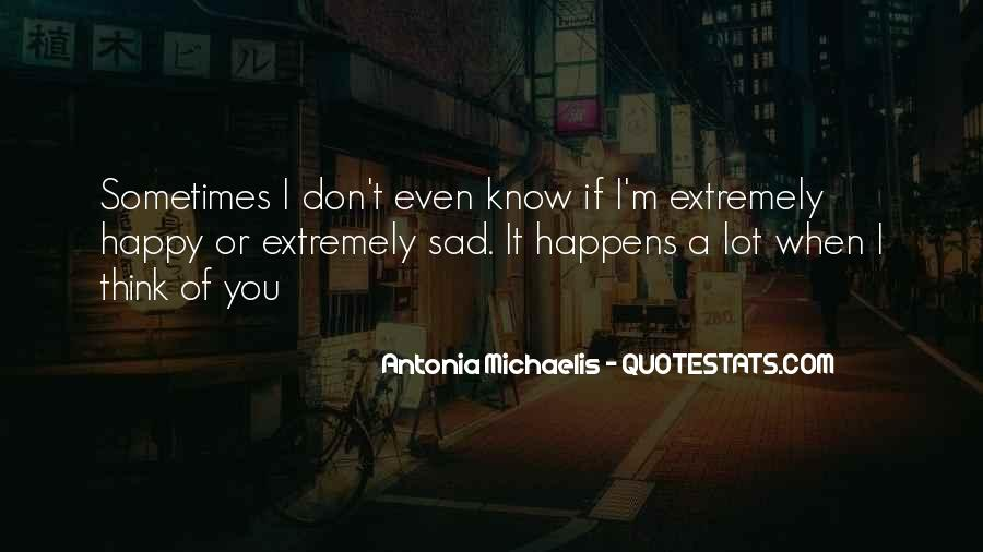If You Think I'm Quotes #64436