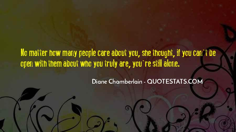 If You Truly Care Quotes #1306253