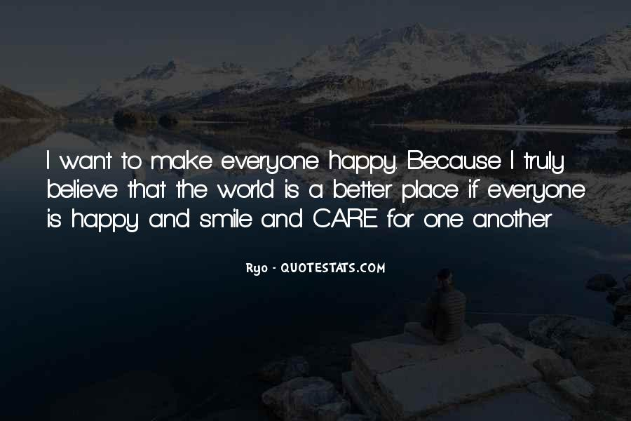 If You Truly Care Quotes #351442