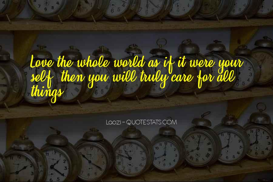 If You Truly Care Quotes #520729