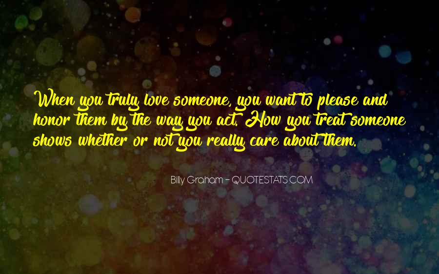 If You Truly Care Quotes #59551
