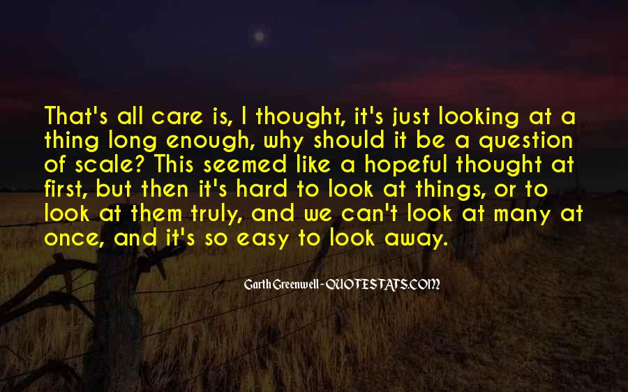 If You Truly Care Quotes #847127