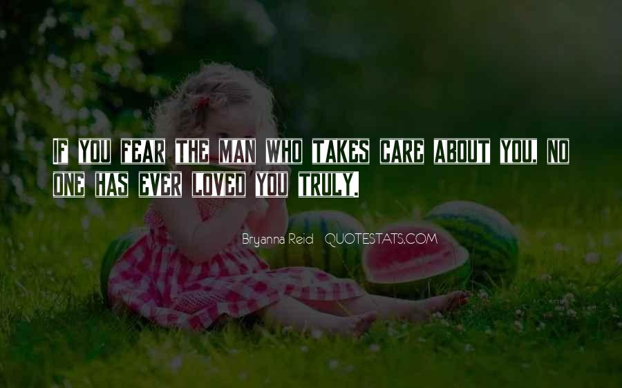 If You Truly Care Quotes #891334