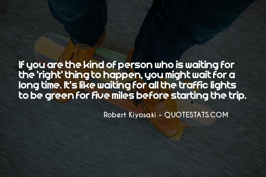 If You Wait Too Long Quotes #132261