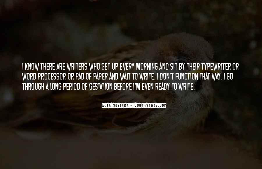 If You Wait Too Long Quotes #231499