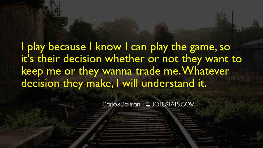 If You Wanna Play Games Quotes #802020