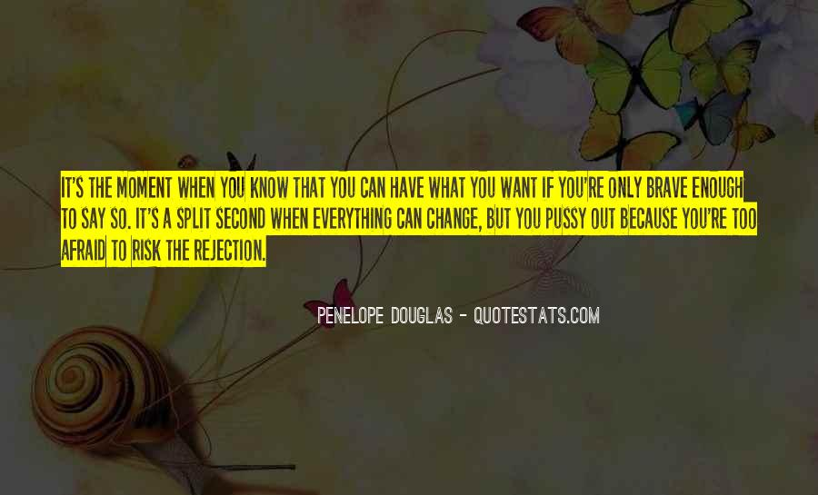 If You Want It Enough Quotes #1062813