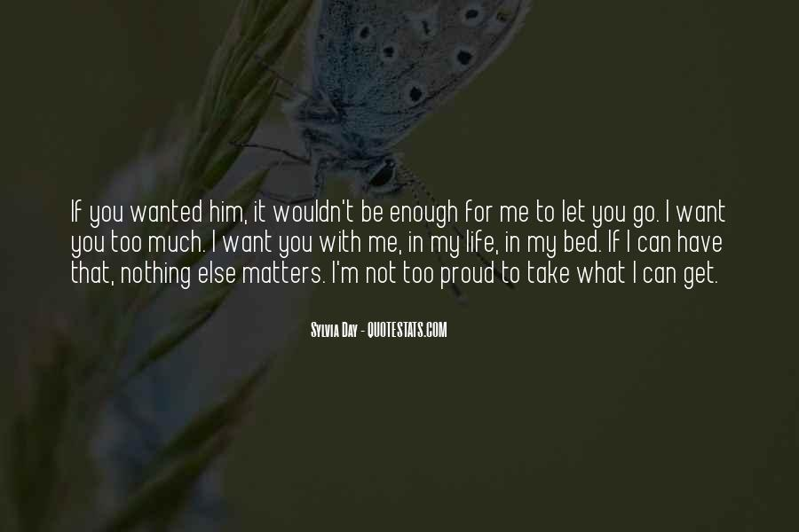 If You Want It Enough Quotes #1101478