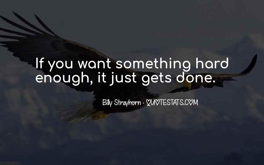 If You Want It Enough Quotes #30754