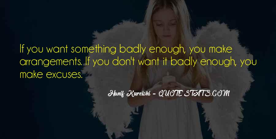 If You Want It Enough Quotes #313581