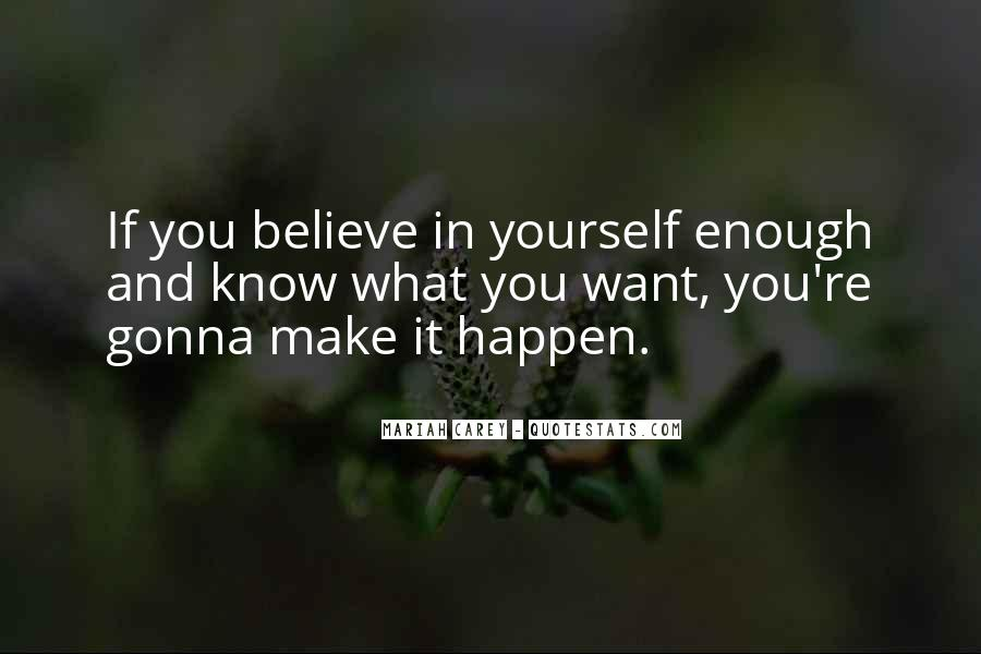 If You Want It Enough Quotes #345352