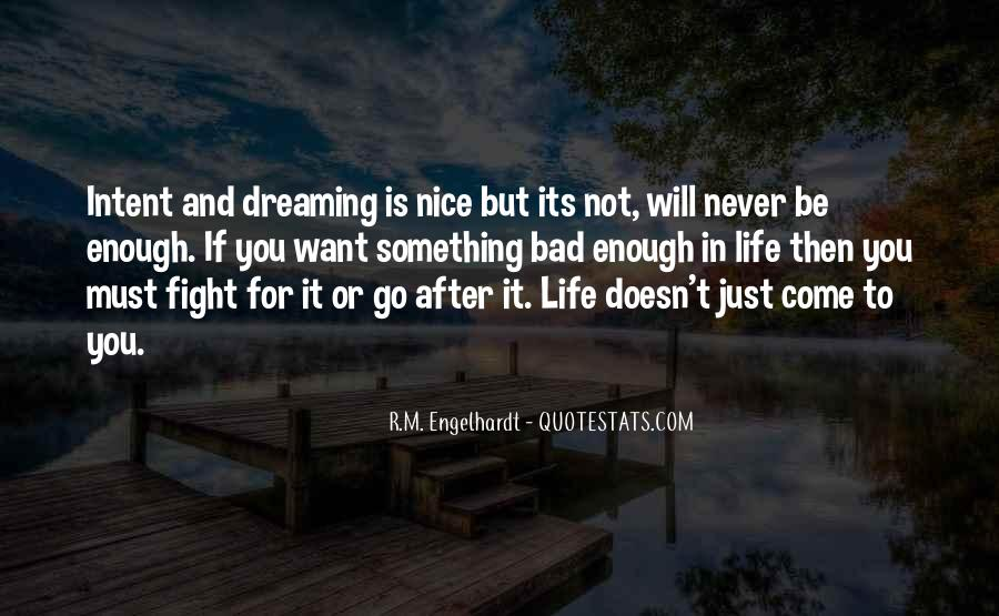 If You Want It Enough Quotes #371132