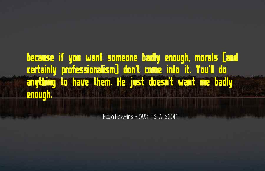If You Want It Enough Quotes #427947
