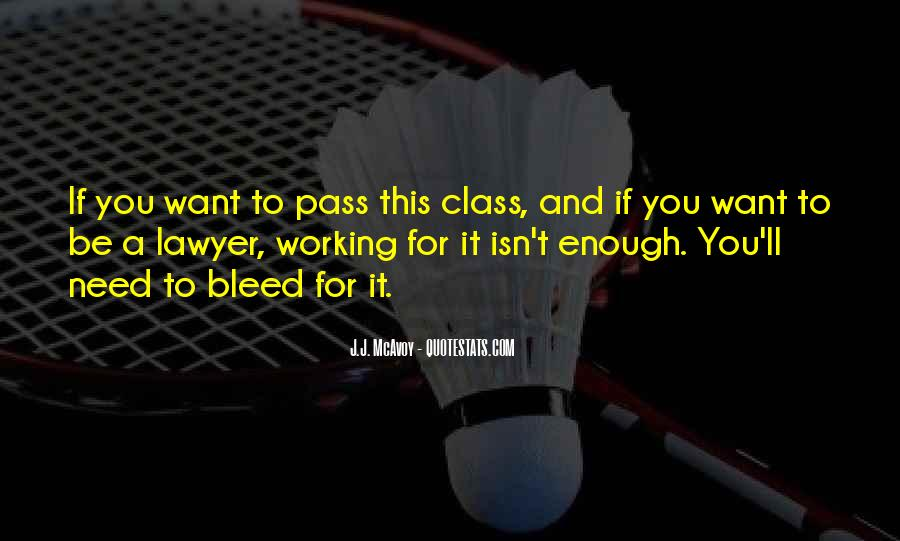 If You Want It Enough Quotes #483967