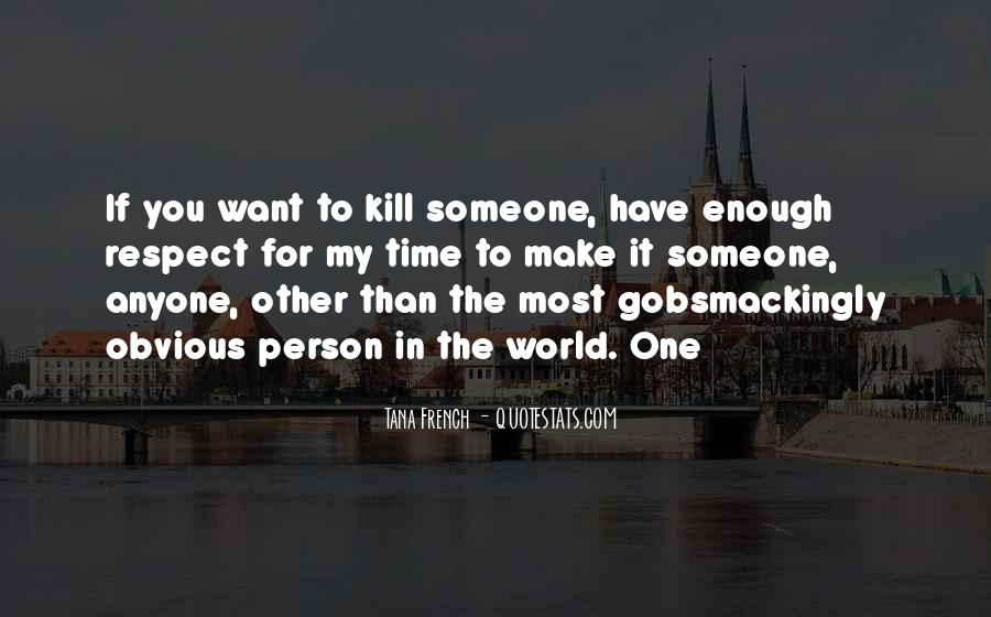 If You Want It Enough Quotes #524998