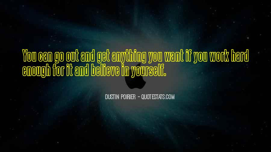 If You Want It Enough Quotes #538163