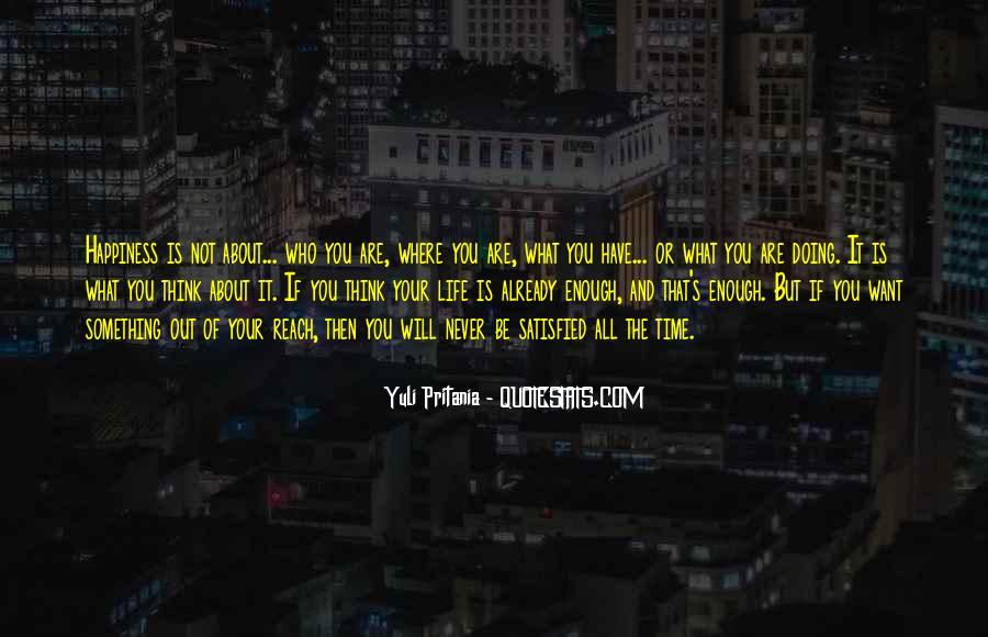 If You Want It Enough Quotes #551651