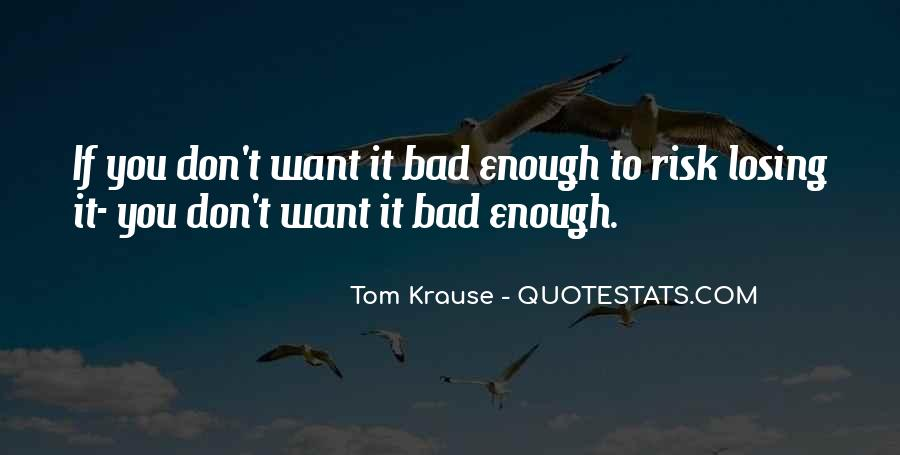 If You Want It Enough Quotes #628398