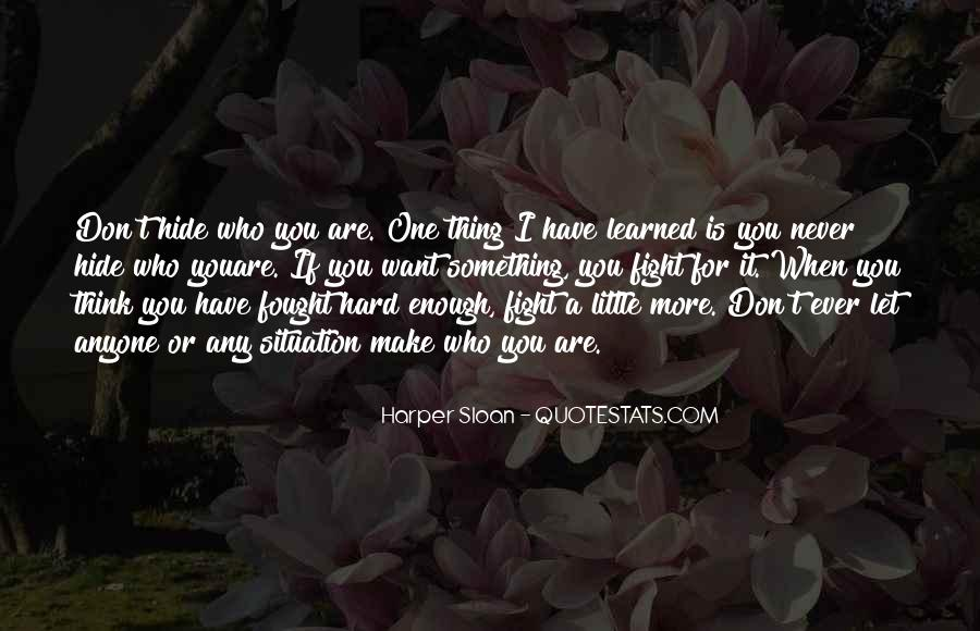 If You Want It Enough Quotes #634776