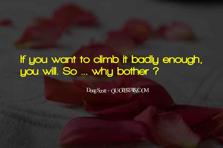 If You Want It Enough Quotes #638605