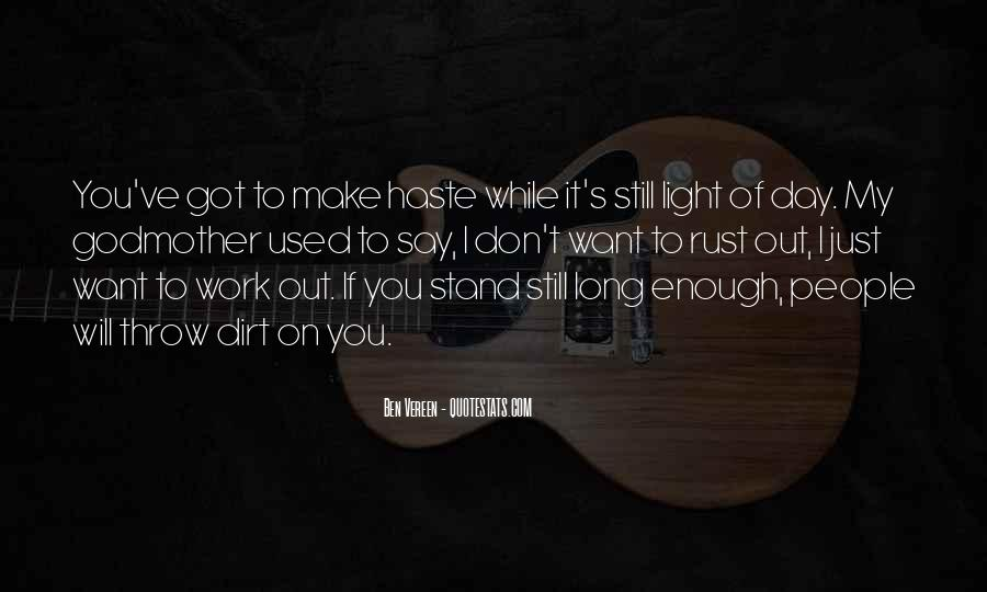 If You Want It Enough Quotes #726322