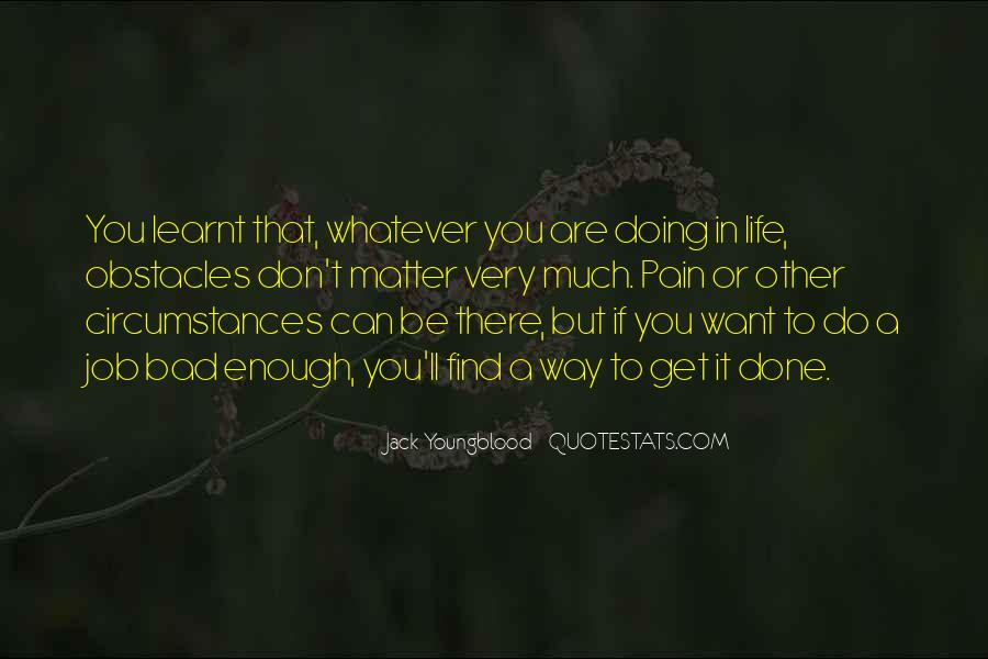 If You Want It Enough Quotes #751419