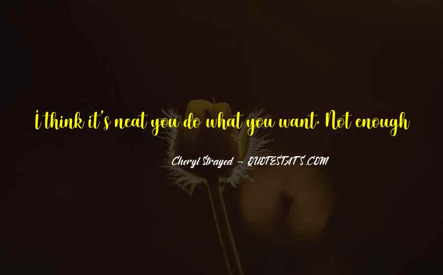 If You Want It Enough Quotes #783703