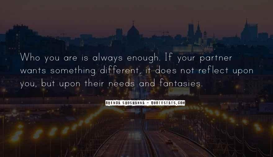 If You Want It Enough Quotes #949718