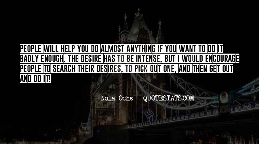 If You Want It Enough Quotes #964772