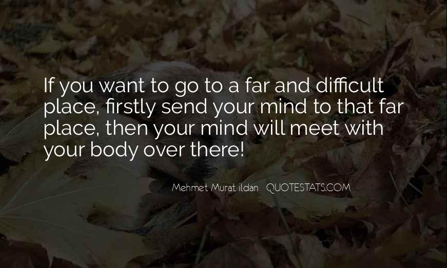 If You Want To Go Far Quotes #1852103