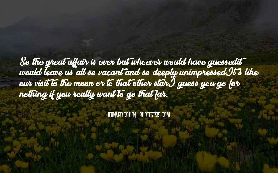 If You Want To Go Far Quotes #35723