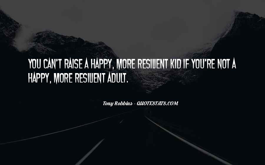 If You're Not Happy Quotes #1072802