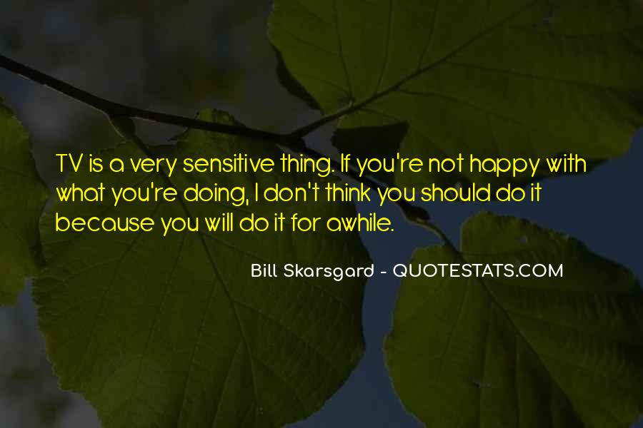 If You're Not Happy Quotes #115965