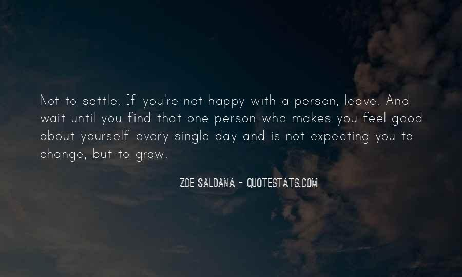 If You're Not Happy Quotes #1401348