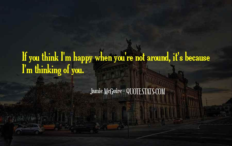 If You're Not Happy Quotes #1443611