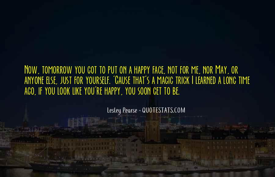 If You're Not Happy Quotes #1443753