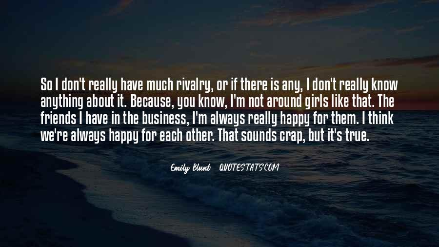 If You're Not Happy Quotes #1682354
