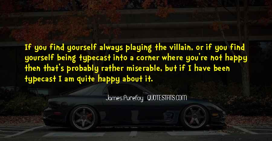 If You're Not Happy Quotes #190713