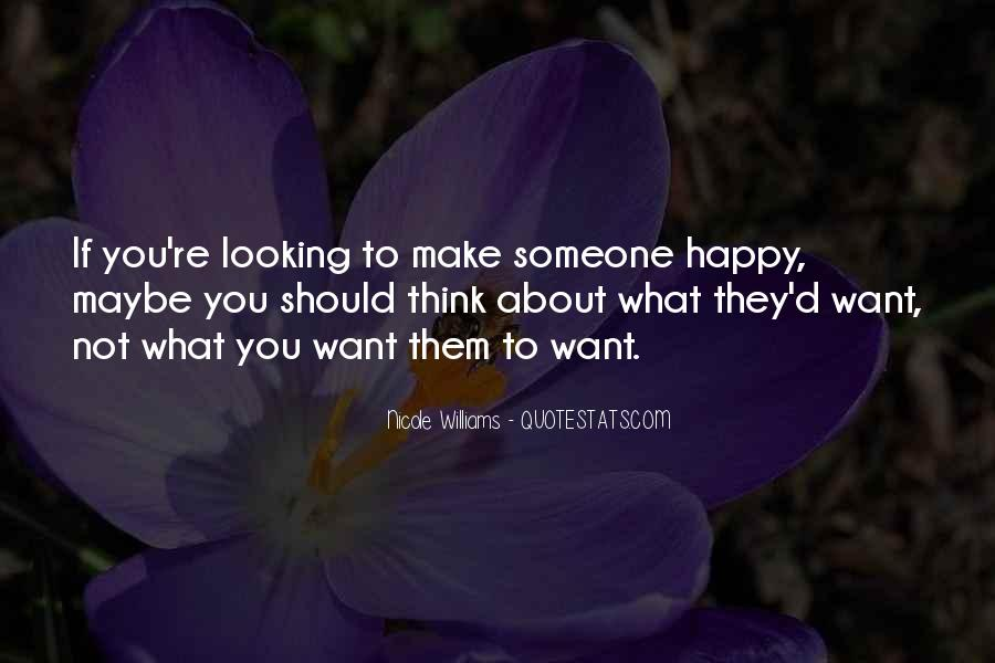 If You're Not Happy Quotes #194988