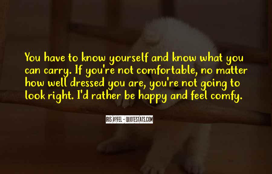 If You're Not Happy Quotes #23757
