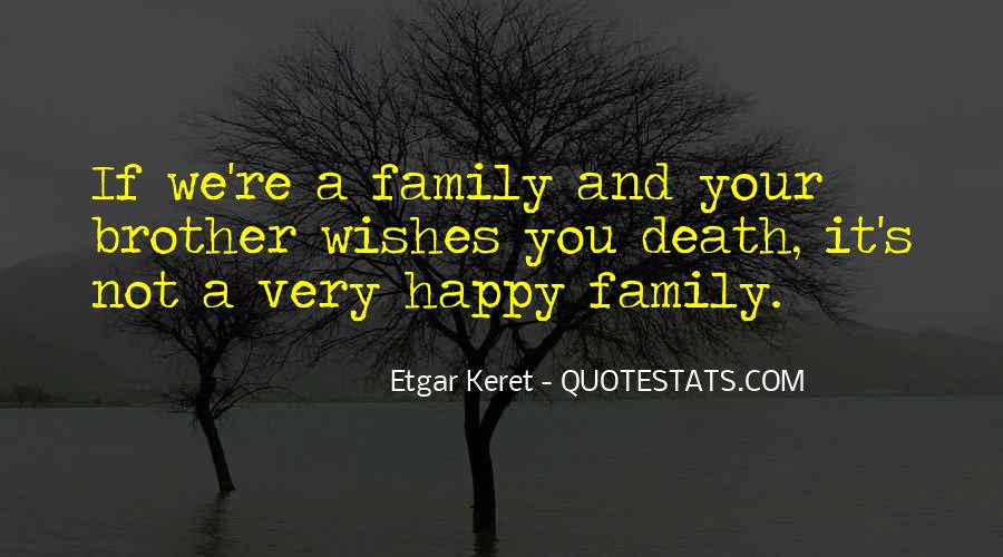 If You're Not Happy Quotes #385513