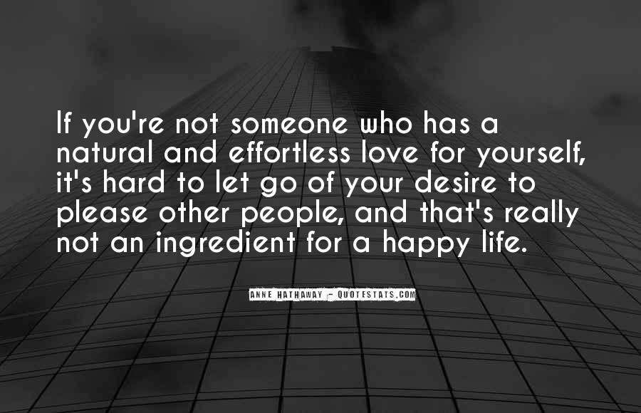 If You're Not Happy Quotes #423036