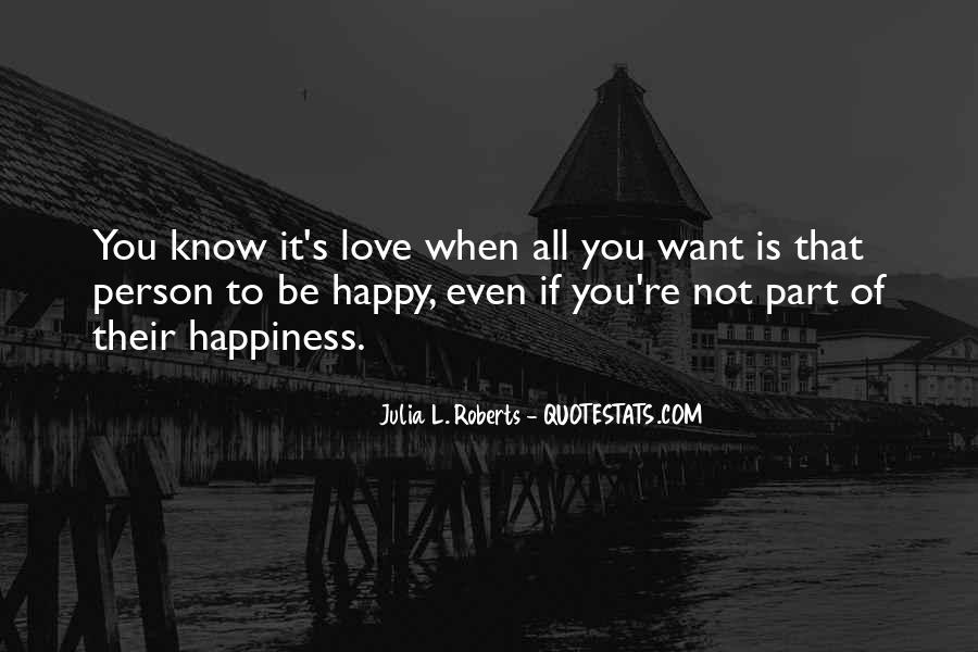 If You're Not Happy Quotes #444022