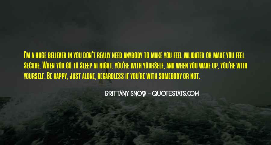 If You're Not Happy Quotes #545699