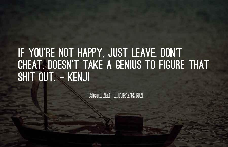 If You're Not Happy Quotes #612184